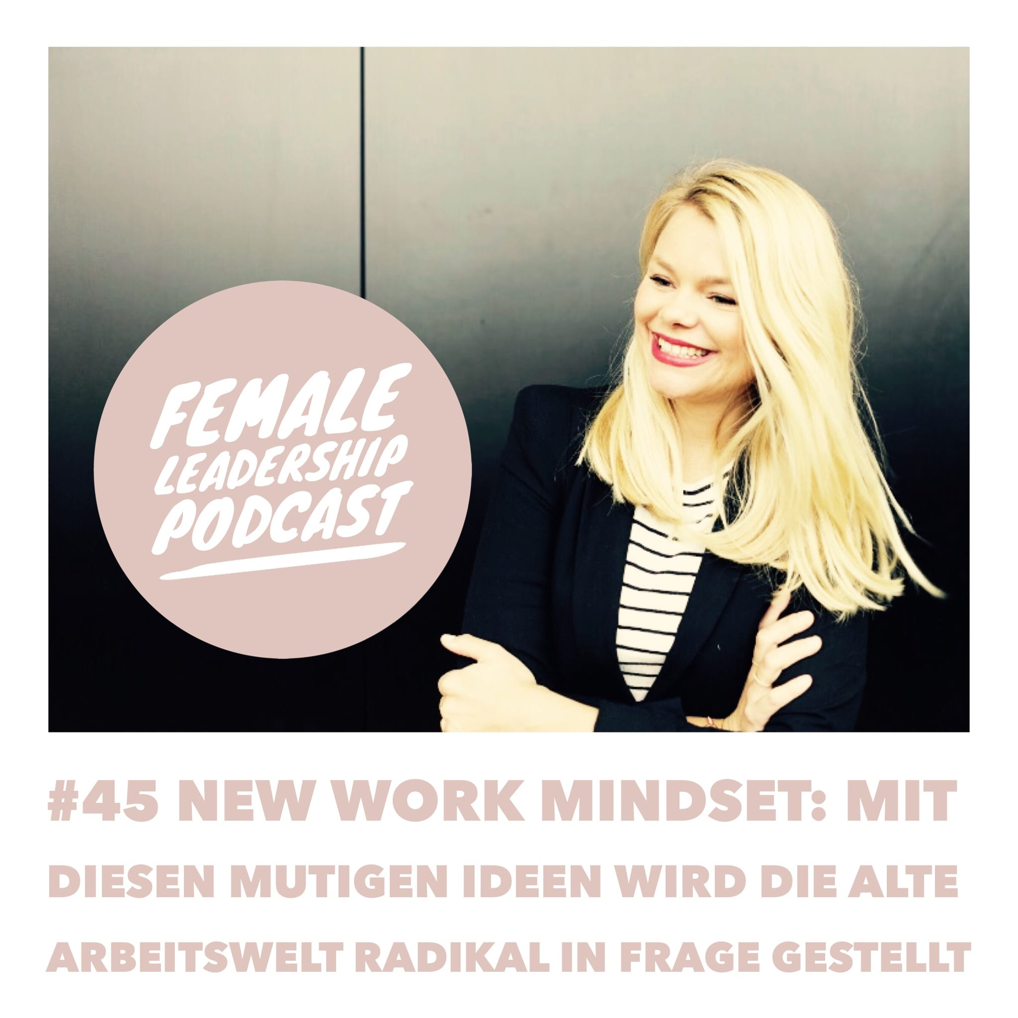#45-New-Work-Mindset-Female Leadership Podcast Vera Strauch.jpg