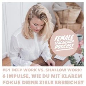 Deep Work Female Leadership Podcast Vera Strauch