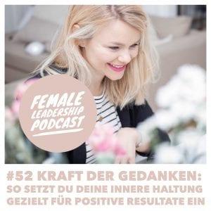 #52-Kraft-der-Gedanken-Female Leadership Podcast Vera Strauch